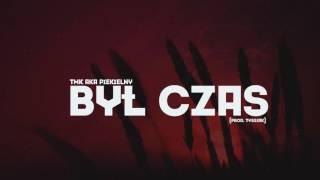 TMK aka Piekielny - Był czas | produkcja Tyssiak