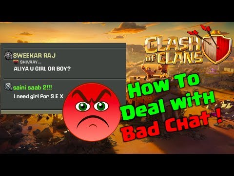 How to Deal with Bad Chat in Clash of Clans...Check Out 😡