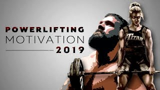 Пауэрлифтинг. Мотивация 2019. Powerlifting 2019