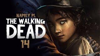 The Walking Dead: Definitive Edition (Napisy PL) #14 - Zakończenie (Gameplay PL / Zagrajmy w)