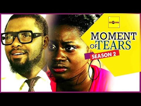 Nigerian Nollywood Movies - Moment Of Tears 2