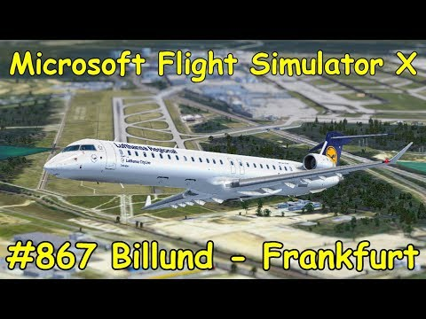 Let's Play Microsoft Flight Simulator X Teil 867 Billund - Frankfurt [5/5] Aerosoft CRJ X Tutorial
