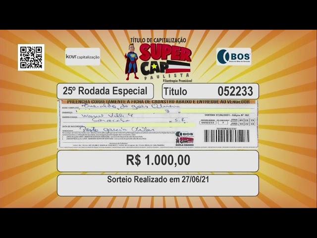 Sorteio Supercap Paulista - 27 de Junho de 2021