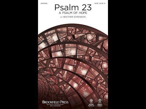 PSALM 23 (A PSALM OF HOPE) - Heather Sorenson