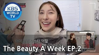 The Beauty A Week | 더 뷰티 어위크 EP 2 [SUB : ENG /2018.03.09]