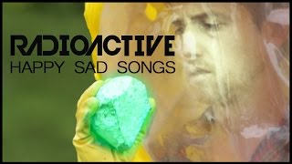 Repeat youtube video Radioactive - Happy Sad Songs (watch Non-U.S. at /thegregorybrothers)