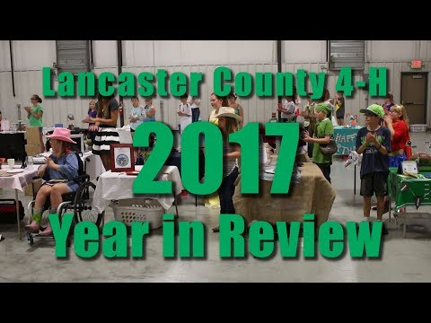 Lancaster County 4-H 2017 Year in Review