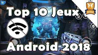 Top 10 des jeux Hors ligne pour Android 2018