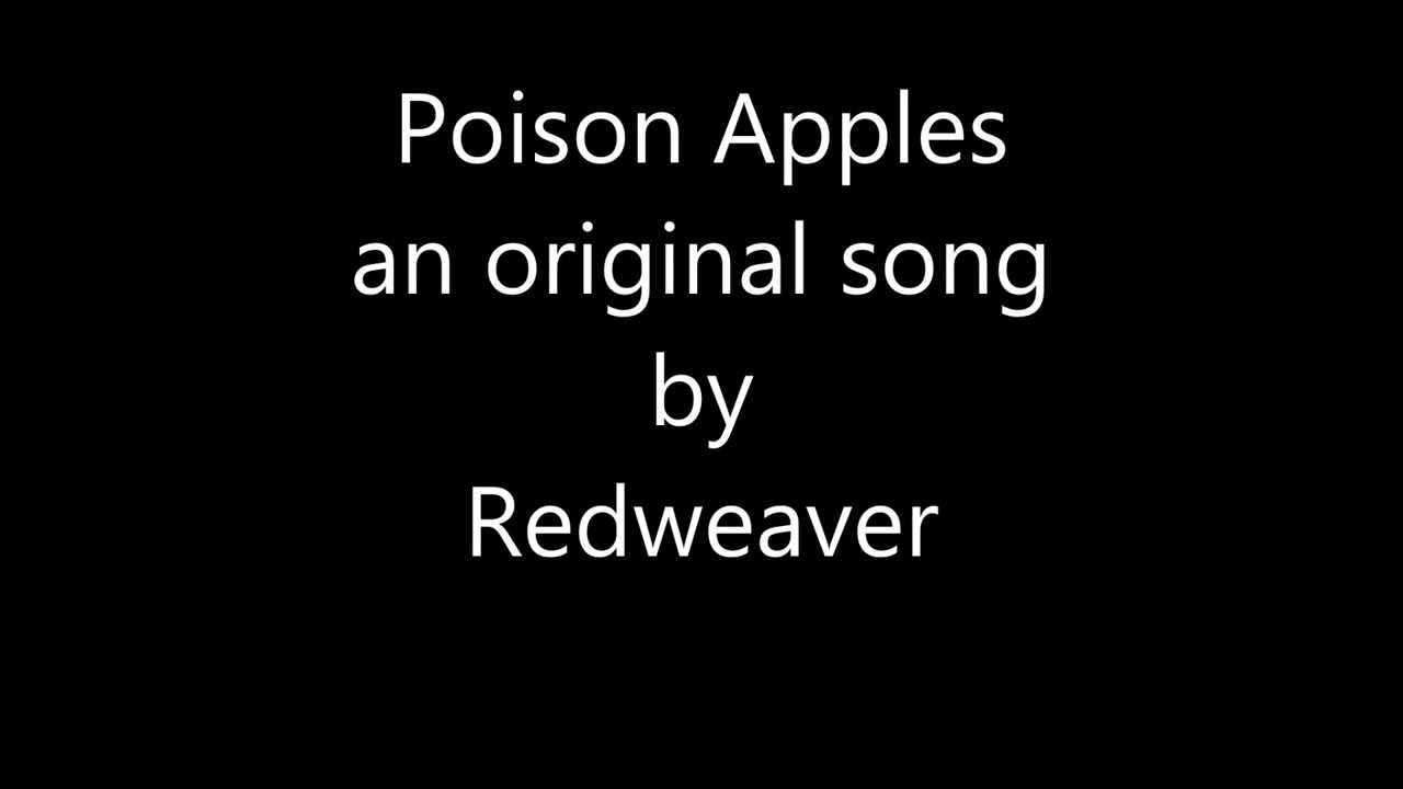 Poison Apples - a song by Redweaver