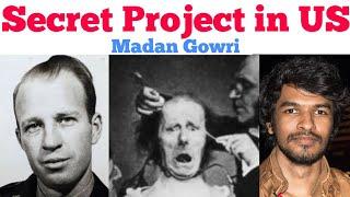 Secret Project in US  | Tamil | Project MK Ultra | Madan Gowri