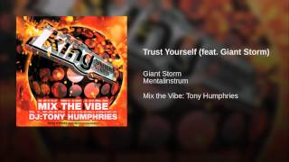 Trust Yourself (feat. Giant Storm)