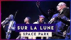 SPACE PARK - SUR LA LUNE 🌔 (CLIP)