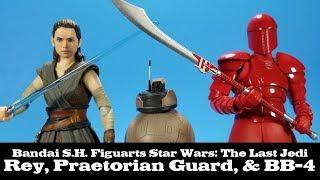 S.H. Figuarts Rey, Praetorian Guard, and BB-4 Star Wars The Last Jedi Bandai Review