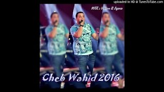 Cheb Wahid 2016 Avec Amine Lmaws- Game Over  Live   By Kadirou & Aymen
