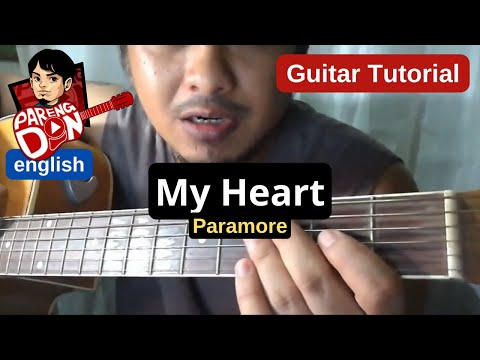 Guitar tutorial: My Heart - Paramore - Chords Easy lessons