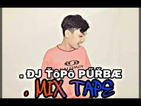 DJ Topo Purba MIXTAPE