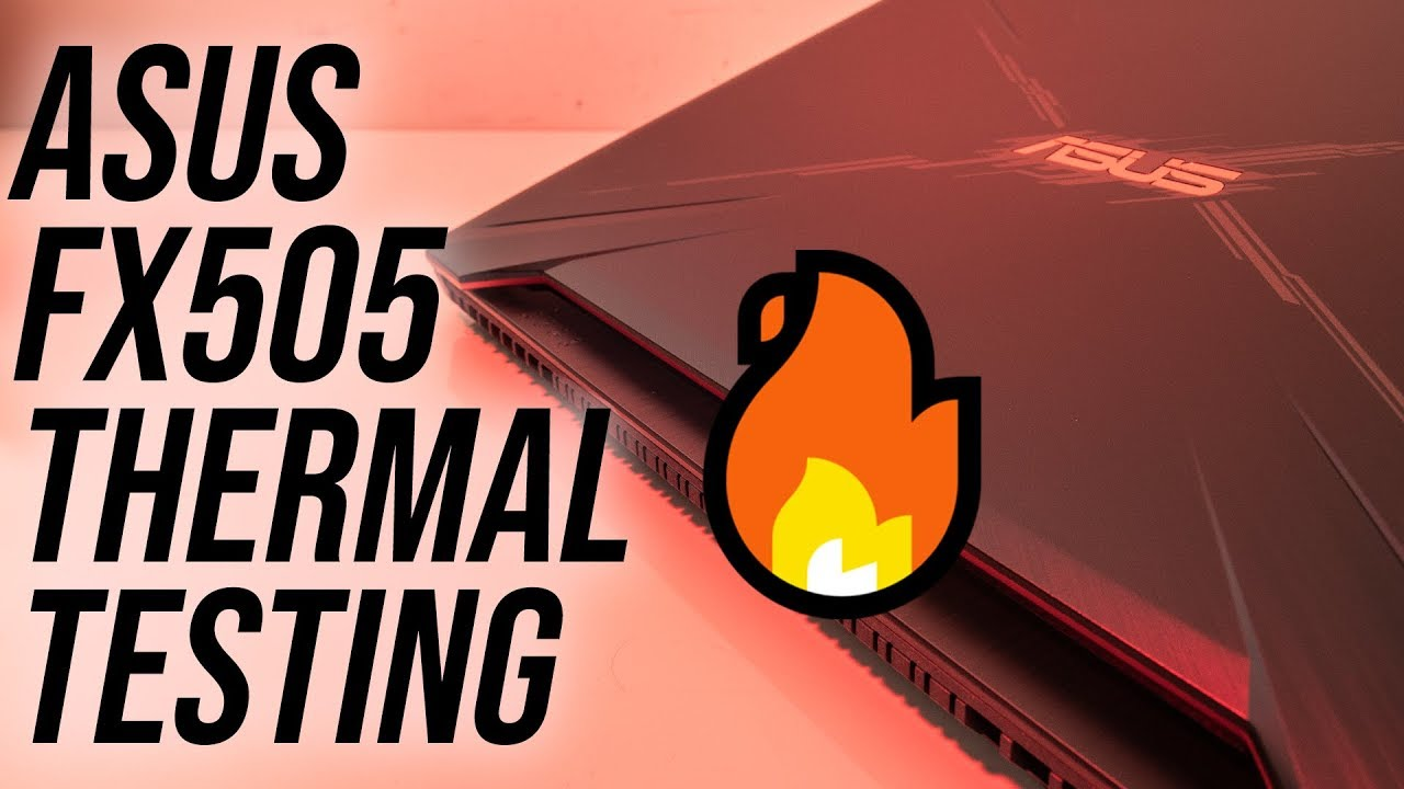 ASUS TUF FX505 Thermal Testing, Undervolting and Overclocking