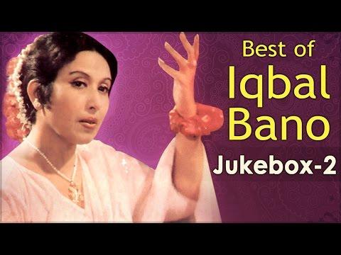 Best Of Iqbal Bano Ghazals - Jukebox 2 - Top 10 Best Pakistani Ghazal Hits