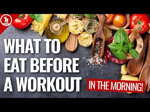 What To Eat Before Your Workout In The Morning: Quick Guide For Men