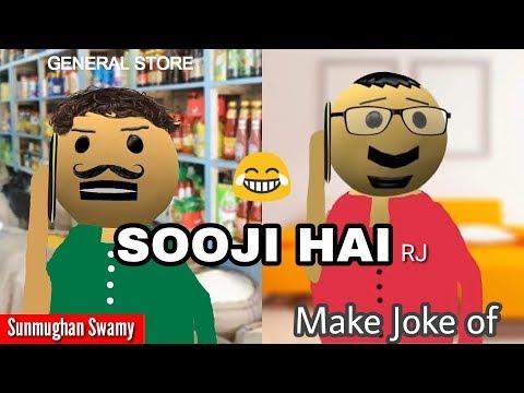 Make Joke of - Sooji hai (Funny Video)
