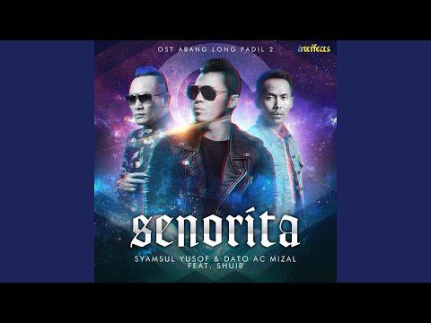 Senorita (feat. Shuib) (From