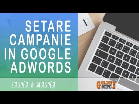 Google Adwords - Lectia 1. Cum sa creezi campanie de căutare în google adwords și setările acesteia.
