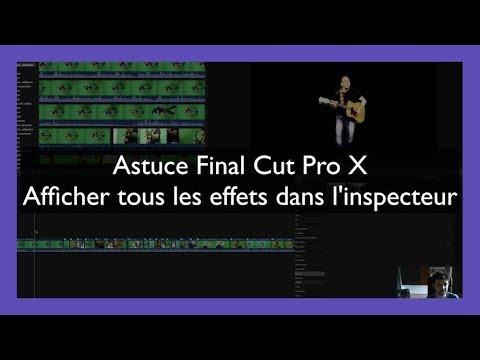 Tuto Final Cut Pro X : Afficher tous les effets dans l'inspecteur