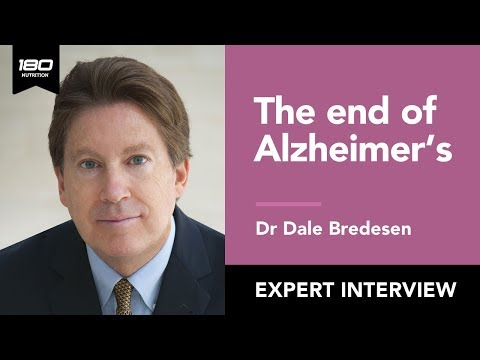 Dr. Dale Bredesen: The End of Alzheimer's. Prevent and Reverse Cognitive Decline