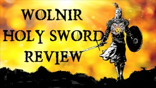 dark souls 3 live comm pvp with wolnir s holy sword review