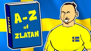 📕A-Z of ZLATAN!📘 Top goals, quotes, free-kicks and more!