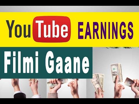 filmi gaane youtube earnings feb 2017my personal