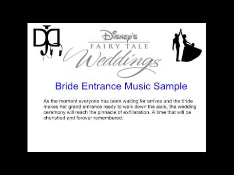 Disney's Fairy Tale Wedding - Bride Entrance