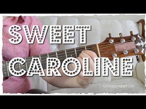 """Sweet Caroline"" Guitar Tutorial - Chords, Strumming + Fingerstyle Intro"