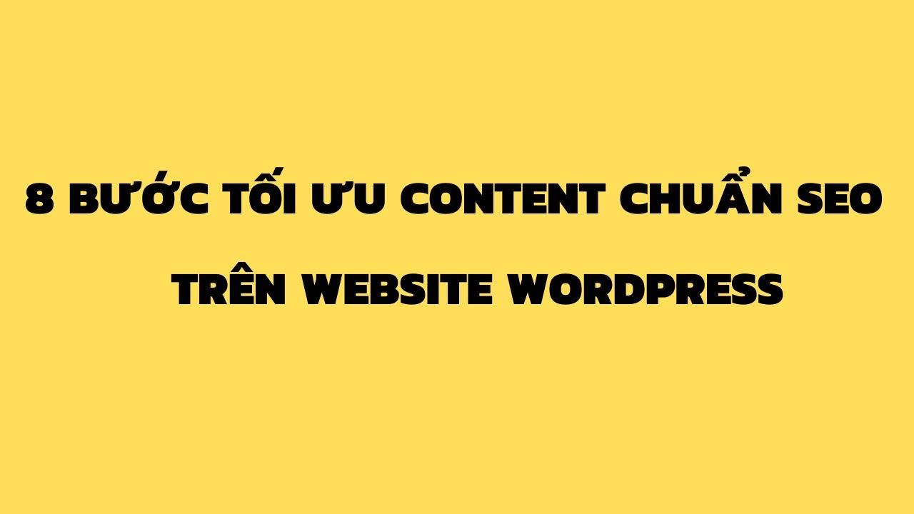 Quy trình tối ưu Content chuẩn SEO trên Website WordPress