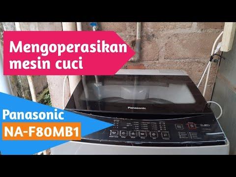 Cara Pengoperasian Mesin Cuci Top Loading Panasonic 8 Kg Tipe Na F80mb1 Youtube