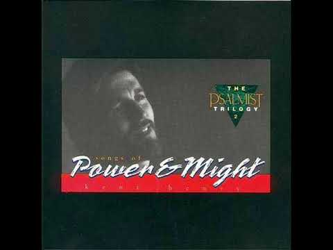Kent Henry - Power & Might - Full Album