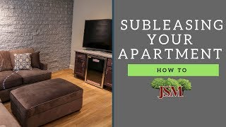 How To Sublease Your Apartment