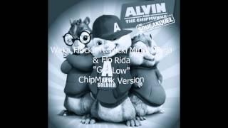"Waka Flocka Flame ""Get Low"" ft. Flo Rida, Nicki Minaj & Tyga ChipMunk/Chipettes Version w/Lyrics"