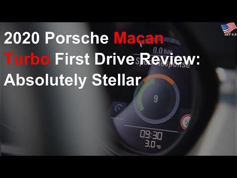 2020 Porsche Macan Turbo First Drive Review: Absolutely stellar