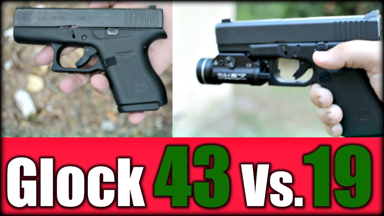 Glock 19 Vs. Glock 43| Which One First? - YouTube