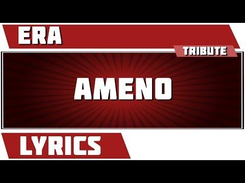 Ameno - Era tribute - Lyrics