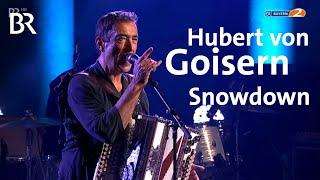 Hubert von Goisern LIVE - Snowdown | Heimatsound-Festival 2015 | BR
