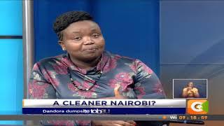 Citizen Weekend | A Cleaner Nairobi?
