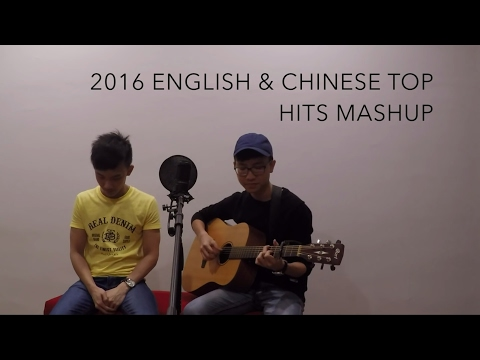 2016 English & Chinese Top Hits Mashup in...