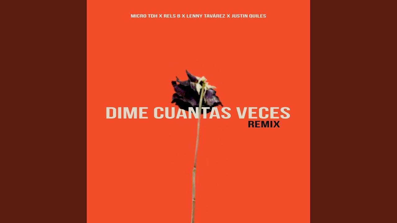Dime Cuantas Veces (Remix) (feat. Justin Quiles)