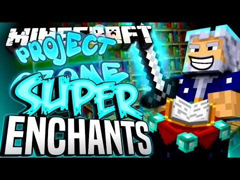 Minecraft - SUPER ENCHANTS - Project Ozone #174