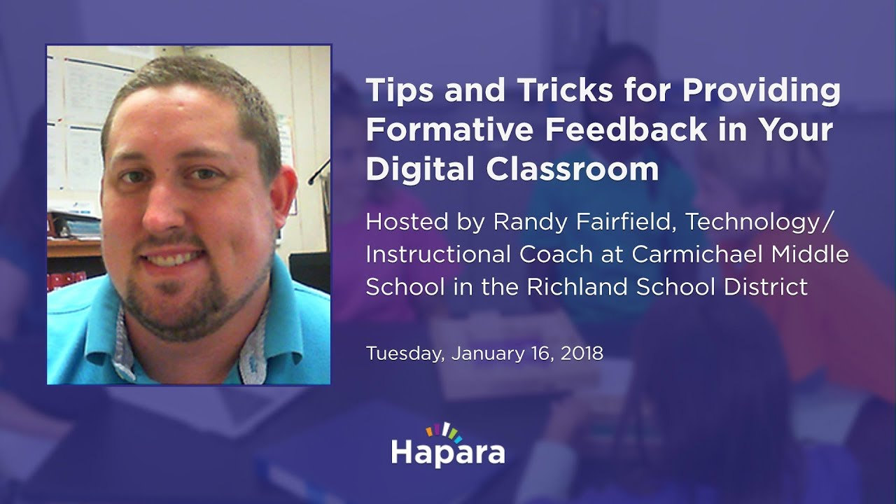 c86e1e6ab8ddb4 Tips and Tricks for Providing Formative Feedback in Your Digital Classroom  by Randy Fairfield. Hapara