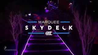 the marquee skydeck at edc