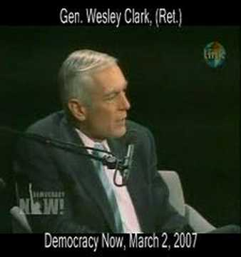 The Plan -- according to U.S. General Wesley Clark (Ret.)