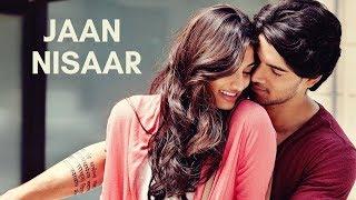 Jaan Nisaar  Kedarnath  Arijit Singh  Cover